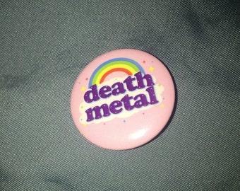Death Metal Rainbow Pin