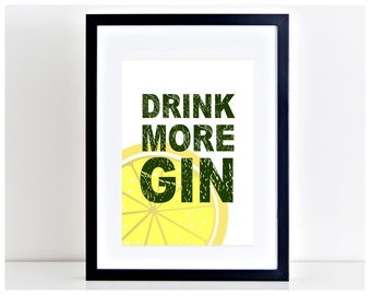 Drink more Gin Print Lemon Print Motivation Gin and Tonic Poster Wall Art Poster Home Decor  → INSTANT DOWNLOAD ← PP119