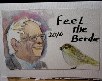 Hand Painted Bernie Sanders Card, Greeting Card, Feel the Berdie, Birdie Sanders, Watercolor Original, Blank Card, Free Shipping