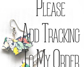 Please Add Tracking to My Order