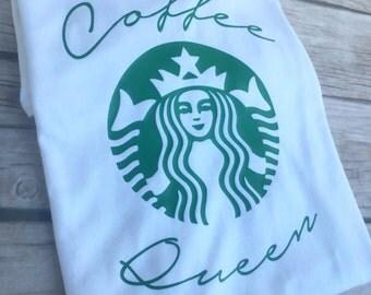 Coffee Lover Tshirt, Starbuck Shirt, Coffee Queen, I Love Coffee Shirt, Mother's Day coffee, Mother's Day gift