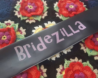 Bridezilla glitter and satin party sash.