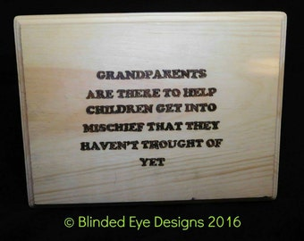 Humorous grandparents quotation pyrography plaque