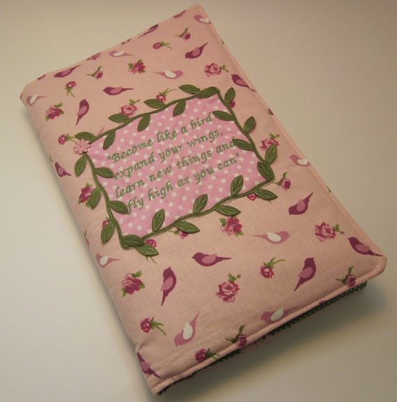 Handmade Fabric Book Covers : Handmade fabric book cover embroidered quote become like a