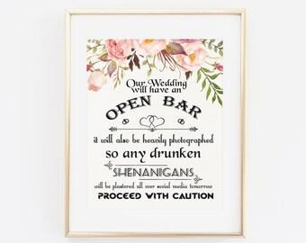 Open Bar Wedding Sign, Printable Wedding Print, Shenanigans, proceed with caution Drunk Bar Wedding Print Open Bar Sign Floral wedding sign