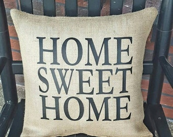 "Burlap ""Home Sweet Home"" pillow"