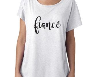 fiance shirt, engaged shirt, wedding shirt, bridal shirt, bridal attire, fiance, engagement gift, fiance gift, bachelorette shirt