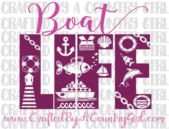 Boat Life Svg Cut File Silhouette Cut File By