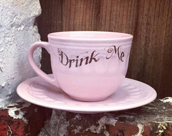 Drink Me Cup and Saucer