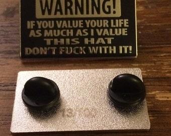 Warning Hat Pin