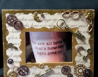 "Custom steampunk frame "" we are all broken"""