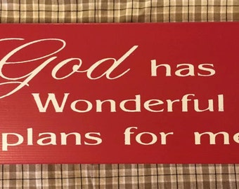 God Has Wonderful Plans For Me Primitive Handpainted Wood Sign