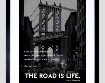 Quote Jack Kerouac Road Is Life High Quality Art Poster 30 X 40 Print FEQU082