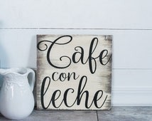 Cafe Con Leche, Coffee sign, Coffee Bar, Coffee area,  Mexican Wall decor, Cafe Con Leche Decor, Wood Coffee sign, kitchen decor