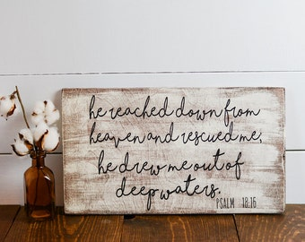 Home Decor, Inspirational quote, Bible Verse, Distressed wooden signs, Psalms 18:16, wooden signs, Shabby chic, Rustic wood sign