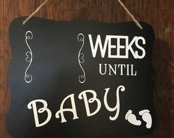 Baby Countdown Sign - How Many Weeks Until Baby Chalkboard Sign