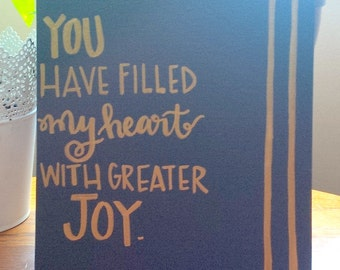 Dark Gray, You have filled my heart with greater joy 8x10 canvas