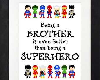 Sometimes Being A Brother Is Even Better Than Being A Superhero < Superhero Art < Superhero Decor < Superhero Brother < Batman Spiderman