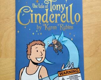 The Tale of Tony Cinderello
