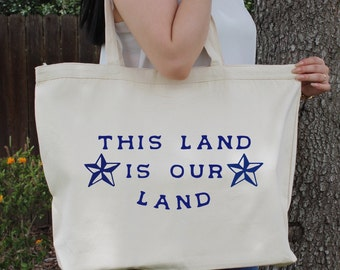 This Land Is Our Land ~ Large Canvas Tote Beach/Grocery BAG