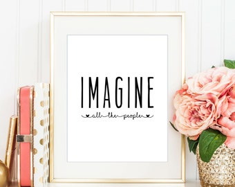 Imagine All The People Print, Printable Art, Digital Print, Instant Download, Inspirational Wall Art, Beatles Song, Lyric Art - (D048)