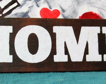 Rustic Wood Sign, Home.... Simple Rustic and Beautiful, Kona Stain , Matte White Acrylic Paint, Makes a Nice Stocking Stuffer!Gift.Clearance