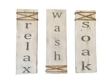 Bathroom Sign, Wedding Gift, Bathroom Decor, Bedroom Decor, Relax, Wash,