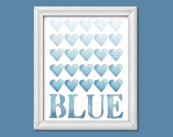 Something Blue, Printable Art, Watercolour, Instant Download, Illustration Print, Typography Poster, Wall Art, Heart Print, Love Blue