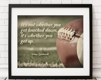 Football Print, Vince Lombardi Quote, Poster, Gym Decor, Office Wall Decor, Man Cave Art, Boys Room Art, Christmas Gifts for Him Men Dad