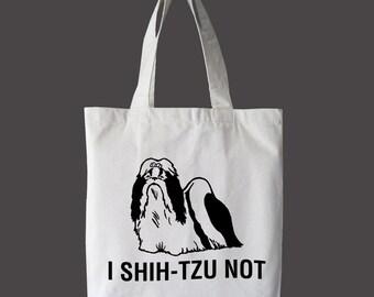 I SHIH-TZU NOT Eco Tote