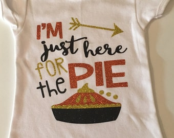 I'm Just Here for the Pie Toddler Shirt