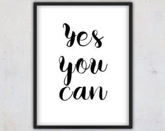 Motivational Quote Print, Digital Download Art, Motivationals Quote, Wall Art Print, Motivational Typography, Motivational Art, Yes you can