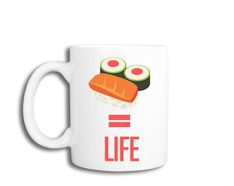 Funny Coffee Mug - Sushi = Life
