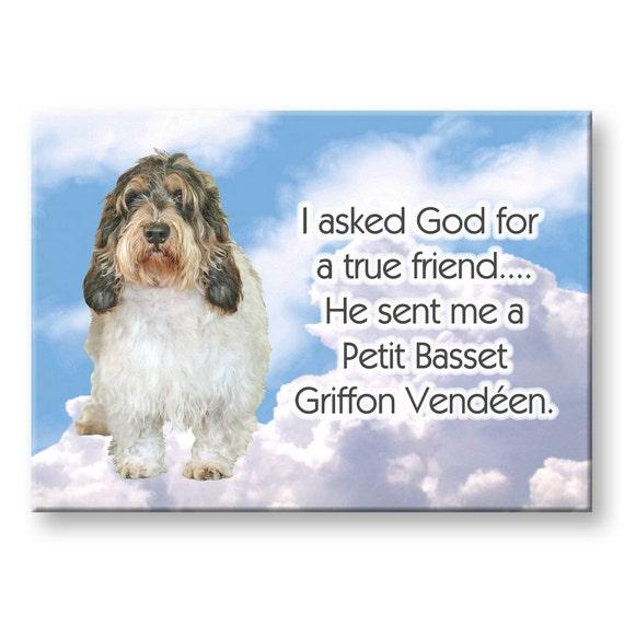 Petit Basset Griffon Vandeen True Friend Fridge Magnet