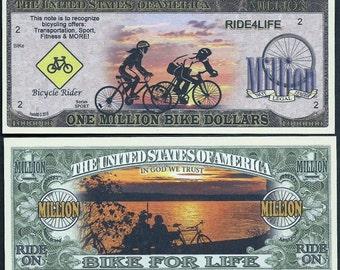 ONE Million Bike / Bicycle Novelty Dollars Dollar, Ride for Life