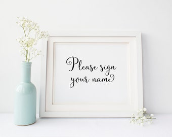 Please sign your name wedding sign, wedding decoration, guest book sign,  digital download, wedding table sign, wedding printable