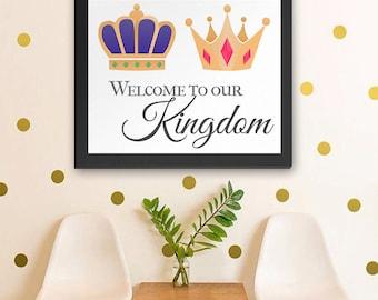 "Printable Art 8x10 Download: ""Welcome to our Kingdom"" Royal Crown Decor Print"