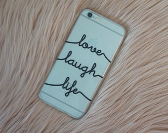 Love, Laugh, Life Quote Design Soft Mobile Phone Case - for Samsung Galaxy S5, S6
