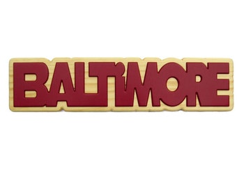 Baltimore, Dimensional Wall Art