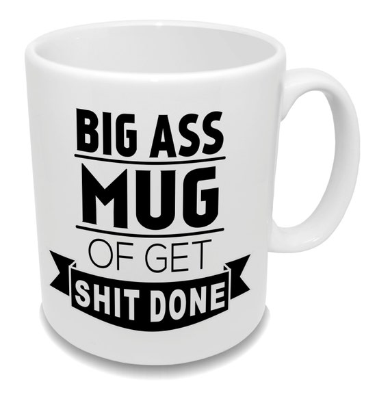 Big ass cup of coffee