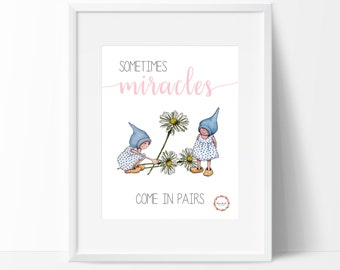 Sometimes Miracles Come In Pairs Wall Print_0063WP