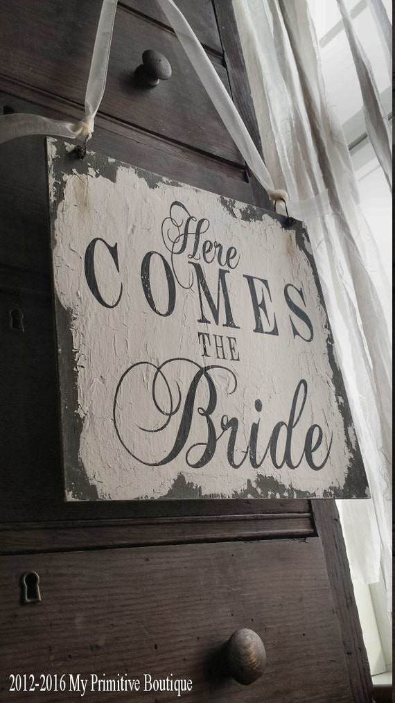 HERE COMES The BRIDE Sign Wooden Wedding Signs Vintage
