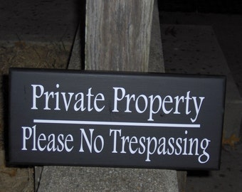 Private Property Please No Trespassing Wood Vinyl Sign Plaque To Keep Out Warn Strangers Residence Home Or Busienss Door Wall Porch Decor