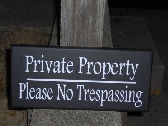 Private Property Please No Trespassing Wood Vinyl Sign Plaque