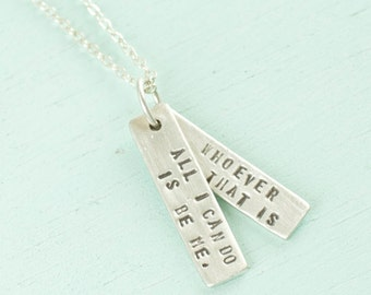 "Sterling Silver inspirational quote necklace, ""All I Can Do Is Be Me.  Whoever That Is"" - Bob Dylan artisan made by Chocolate and Steel."