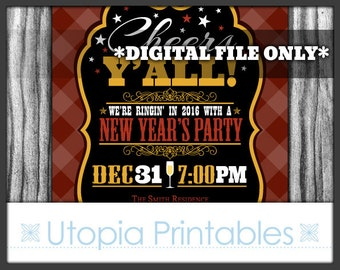 Country New Year's Invitation Cheers Y'all Rustic Western or Southern Theme Old West Party Digital Printable Customized Brown 2017 Yall