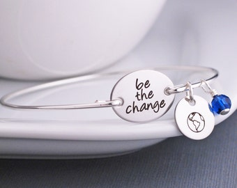 Be the Change Jewelry, Custom Silver Bangle Bracelet, Be the Change You Wish to See in the World Bracelet, Inspirational Jewelry, Kindness