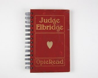 Judge Elbridge- Recycled Book Journal, Notebook, Sketchbook, made from altered book