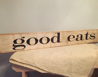 good eats SIGN Large Farmstyle Kitchen Decor