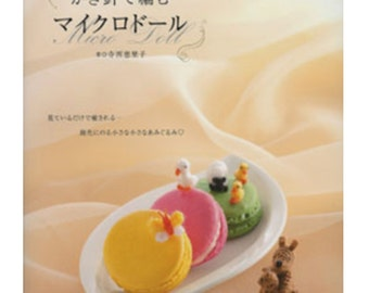 Micro Crochet Dolls Amigurumi - Japanese Craft Book